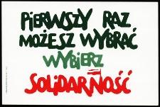 Pierwszy Raz Możesz Wygrać - Wybierz Solidarność