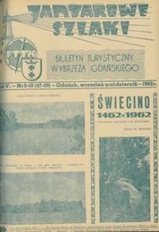 Jantarowe Szlaki, 1962, nr 9-10