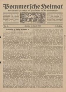 Pommersche Heimat. Monatsblätter zur Pflege der Heimatkunde und des Heimatschutzes Nr. 6/1923