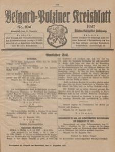Belgard-Polziner Kreisblatt, 1927, Nr 104