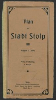 Plan der Stadt Stolp : Masstab 1 : 9000. - 2 Aufl..