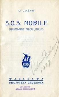 """S.O.S. Nobile (Uratowanie załogi """"Italji"""")"""
