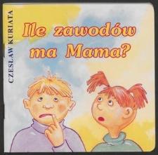 Ile zawodów ma mama?