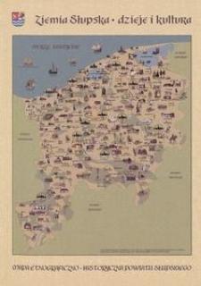 Ziemia słupska - dzieje i kultura : objaśnienia do mapy etnograficzno-historycznej powiatu słupskiego