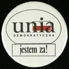 Plakietka - Unia Demokratyczna - jestem za!