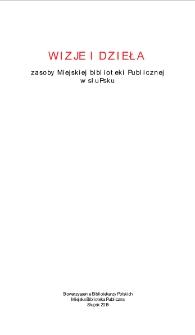 Wizje i dzieła : zasoby Miejskiej Biblioteki Publicznej w Słupsku