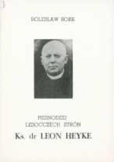 Piesnodzej lesocczëch strón. Ks dr Leon Heyke z Cierzni koło Bieszkowic