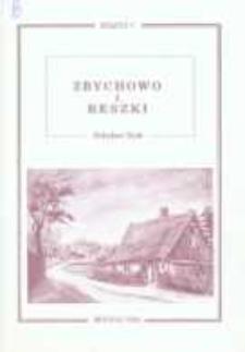 Zbychowo i Reszki. Przeszłość i teraźniejszość wsi lesôckich w literaturze i pamięci mieszkańców