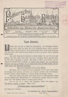 Pommersche Heimats-Blätter für Geschichte, Sage, u. Märchen, Sitte u. Brauch, Lied u. Kunst, 1907, No. 1