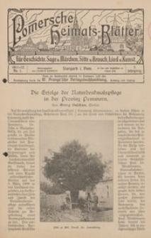 Pommersche Heimats-Blätter für Geschichte, Sage, u. Märchen, Sitte u. Brauch, Lied u. Kunst, 1911, No. 1