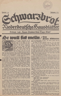 Schwarzbrot. Niederdeutsche Hausblätter. Eigenbeilage zum Neuen Pommerschen Tage-Blatt, 1930, Nr. 14
