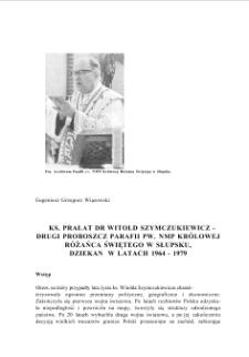 Ks. Prałat Witold Szymczukiewicz - drugi proboszcz parafii pw. MNP Królowej Różańca Świętego w Słupsku, Dziekan w latach 1964-1979