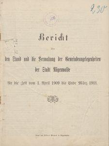 Bericht über den Stand und die Verwaltung der Gemeindeangelegenheiten der Stadt Rügenwalde für die Zeit vom 1. April 1909 bis Ende März 1911