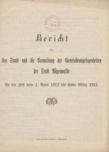 Bericht über den Stand und die Verwaltung der Gemeindeangelegenheiten der Stadt Rügenwalde für die Zeit vom 1. April 1912 bis Ende März 1913