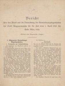 Bericht über den Stand und die Verwaltung der Gemeindeangelegenheiten der Stadt Rügenwalde für die Zeit vom 1. April 1893 bis Ende März 1899