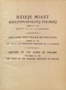 Dzieje miast Rzeczypospolitej Polskiej. Tomy II-IV: miasta polski nadmorskiej