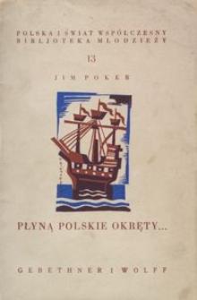 Płyną polskie okręty