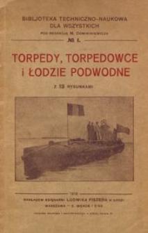 Torpedy, torpedowce i łodzie podwodne