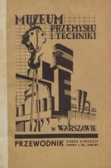 Muzeum Przemysłu i Techniki : przewodnik - informator