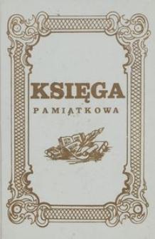 Księga Pamiątkowa Zasadniczej Szkoły Zawodowej dla Pracujących w Sławnie