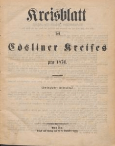 Kreisblatt des Cösliner Kreises pro 1874