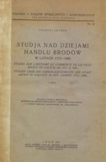 Studja nad dziejami handlu Brodów w latach 1773-1880