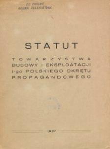 Statut Towarzystwa Budowy i Eksploatacji I-go Polskiego Okrętu Propagandowego