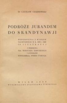 Podróże Jurandem do Skandynawji : wspomnienia z wypraw yachtowych w r. 1932 i 1933