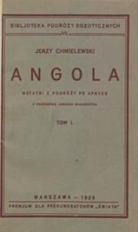 Angola : notatki z podróży po Afryce. T. 1