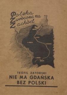 Nie ma Gdańska bez Polski