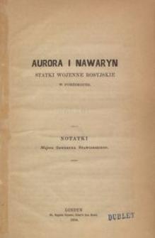 Aurora i Nawaryn, staki wojenne rosyjskie w Portsmouth : notatki majora Seweryna Stawiarskiego