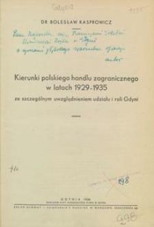 Kierunki polskiego handlu zagranicznego w latach 1929-1935 ze szczególnym uwzględnieniem udziału i roli Gdyni