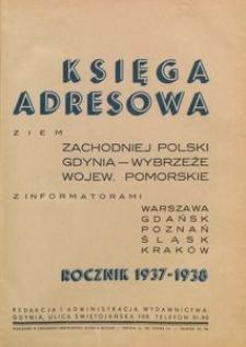 Księga adresowa ziem Zachodniej Polski. Gdynia-Wybrzeże, Wojew. Pomorskie z informatorami Warszawa Gdańsk Poznań Śląsk Kraków. Rocznik 1937-1938