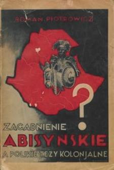 Zagadnienie abisyńskie a polskie tezy kolonjalne