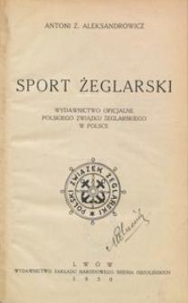 Sport żeglarski : wydawnictwo oficjalne Polskiego Związku Żeglarskiego w Polsce