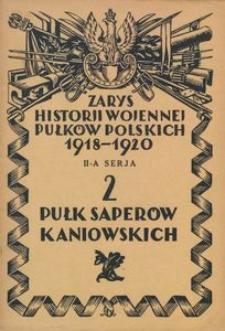 Zarys historji wojennej 2-go Pułku Saperów Kaniowskich