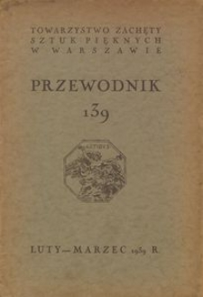 Przewodnik 139 : [katalog wystawy] luty-marzec 1939 r. Wystawa morska