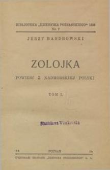 Zolojka : powieść z nadmorskiej Polski : Tom 1