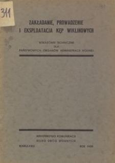 Zakładanie, prowadzenie i eksploatacja kęp wiklinowych : Wskazówki techniczne dla państwowych organów administracji wodnej