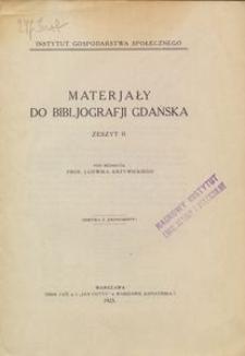 Materjały do bibliografji Gdańska : Zeszyt 2