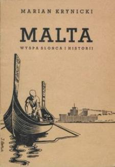 Malta : wyspa słońca i historii
