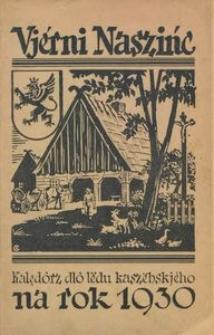 Vjérni Naszińc : kalędôrz dlô lëdu kaszëbskjéha na rok 1930