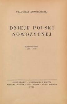 Dzieje Polski nowożytnej : T. 1, 1506-1648