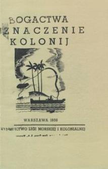 Bogactwa i znaczenie kolonij