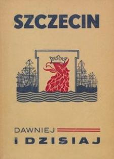 Szczecin dawniej i dzisiaj oraz informator