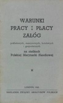 Warunki pracy i płacy załóg pokładowych, maszynowych, hotelowych i gospodarczych na statkach Polskiej Marynarki Handlowej