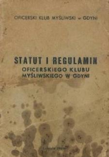 Statut i regulamin Oficerskiego Klubu Myśliwskiego w Gdyni