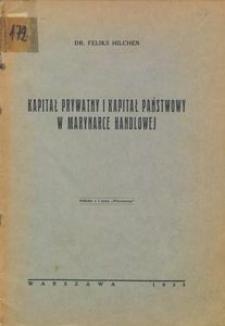 Kapitał prywatny i kapitał państwowy w marynarce handlowej