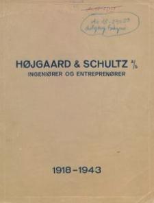 Højgaard & Schultz A/S Ingeniører og Entreprenører 1918-1943