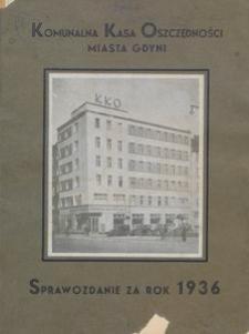 Komunalna Kasa Oszczędności Miasta Gdyni : sprawozdanie za rok 1936
